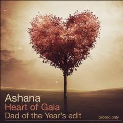Ashana - Heart of Gaia (Dad of the Year's edit)