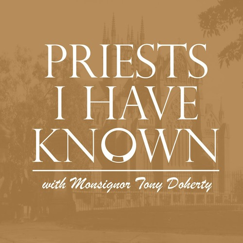 Priests I Have Known