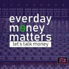Download Podcast: Everyday Money Matters 2019 unwrapped Mp3