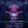 Download LUNATICA - Psy Is Fly (Digital Om) Mp3