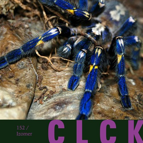 CLCK Podcast 152 | Izomer