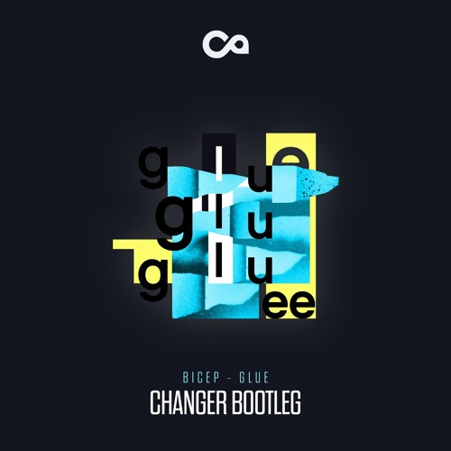 Bicep - Glue (Changer Bootleg) FREE DOWNLOAD
