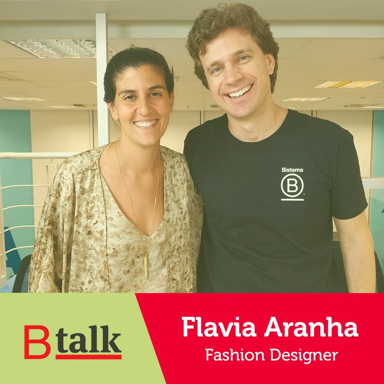 BTalk | #4 Flavia Aranha