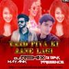 Yaad Piya Ki Aane Lagi - Neha kakkar (Remix)- by DJ BMK PRESENCE X DJ MAYANK