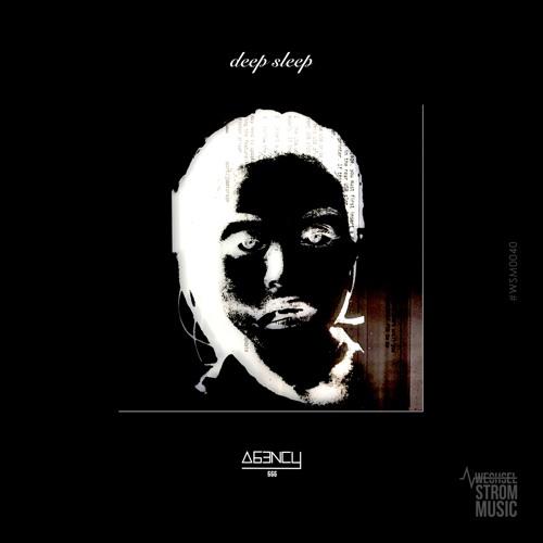 Agency666 - Deep Sleep (Original Mix - full length HQ)