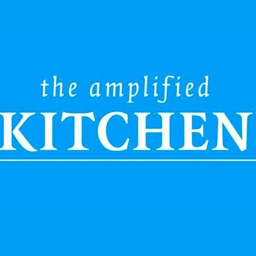 The Amplified Kitchen Recordings