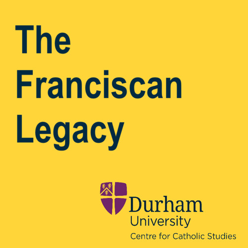 The Franciscan Legacy