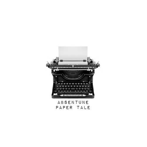 Absentune    Paper Tale