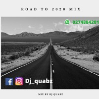 Road to 2020 (Ghana-Naija 2019 Afrobeat Mix)