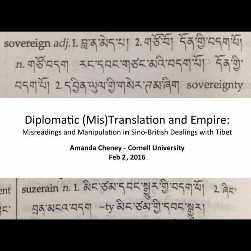 Diplomatic Mis-translation and Empire: Misreading & Manipulation in Sino-British Dealings with Tibet