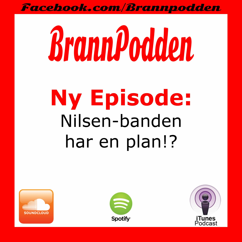 Nilsen-banden har en plan!?