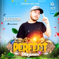 ZUCCARE @ PERFECT POOL PARTY (PROMO SET) Artwork