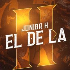 El De La H - Junior H