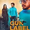Gun Label (Official Audio) Jigar Ft Gurlej Akhtar Ginni Kapoor Desi Crew Bamb Beats
