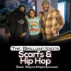 Download Scarfs & Hip Hop (Feat. Wayno and Nyla Symone) Mp3