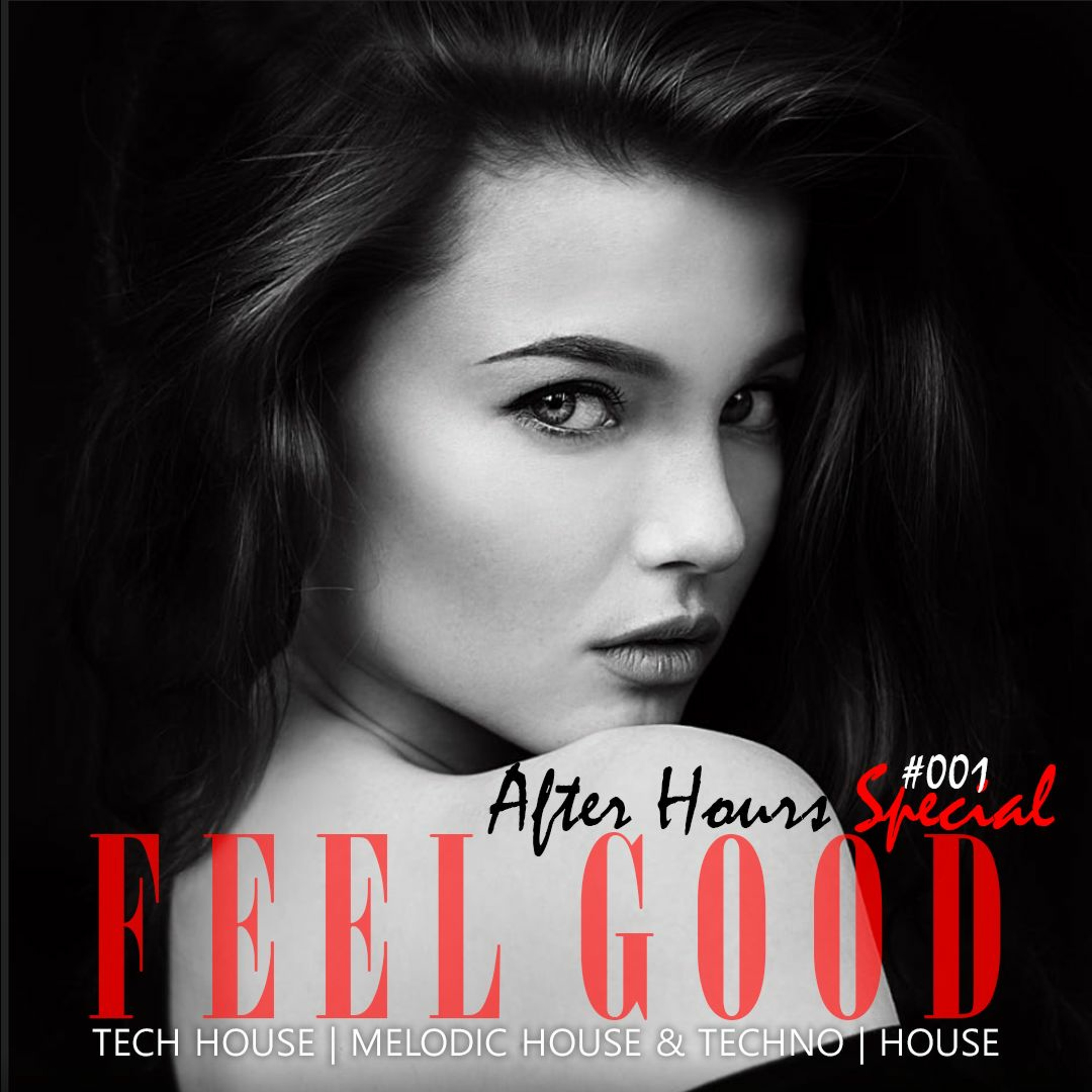 Feel Good After Hours #001 - 2 Hour House Set