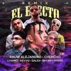 Download El Efecto Remix - Rauw Alejandro Ft Chencho x Lyanno x Kevvo x Dalex x Bryant Myers Mp3