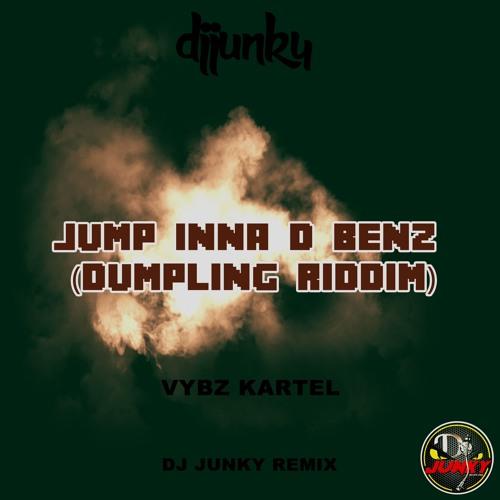 VYBZ KARTEL - JUMP INNA D BENZ (DUMPLING RIDDIM) (DJ JUNKY REMIX)