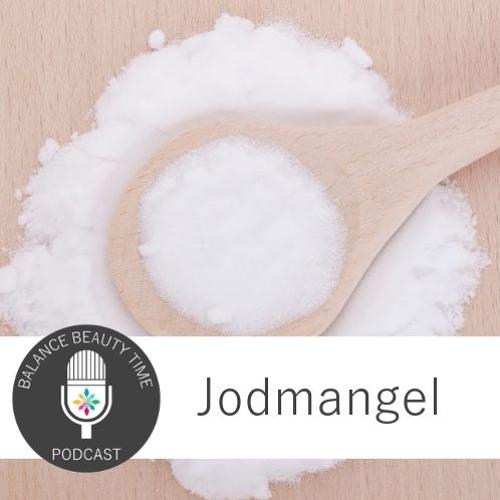 Jodmangel: Experten-Podcast mit Dr. Bettina Hees