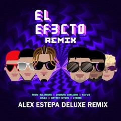 EL EFECTO REMIX - Rauw Alejandro Ft. Varios Artistas  (Alex Estepa Edit) 95 Bpm)FREEDOWNLOAD