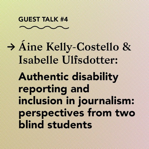 Authentic disability reporting and inclusion in Journalism: perspectives from two blind students
