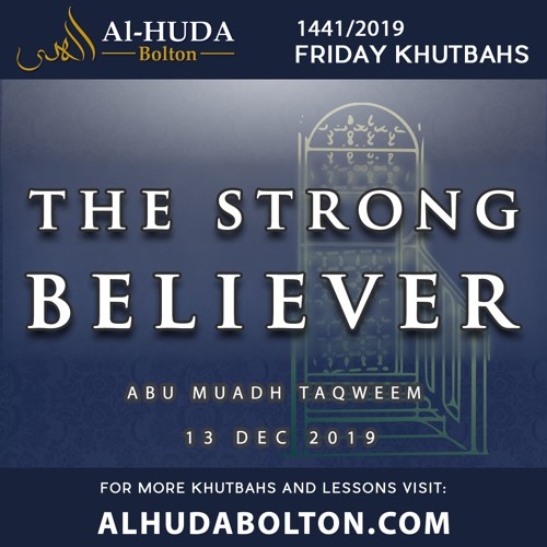 Khutbah: The Strong Believer