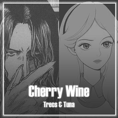 Cherry Wine | Trecs & Tuna Cover