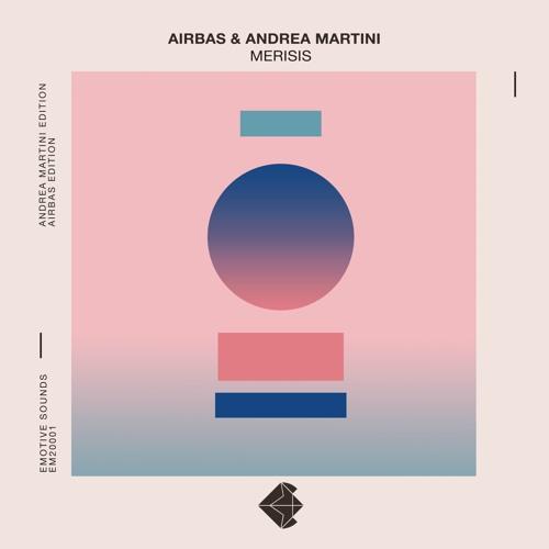 Airbas & Andrea Martini - Merisis (Andrea Martini Edition) - Clip