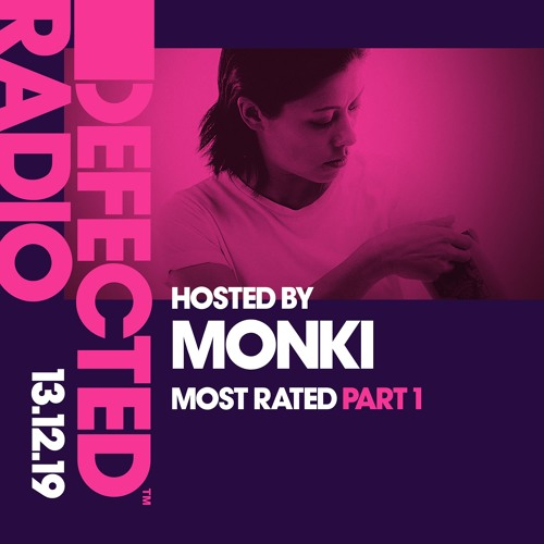 Defected Radio 13.12.19 - Most Rated Pt.1