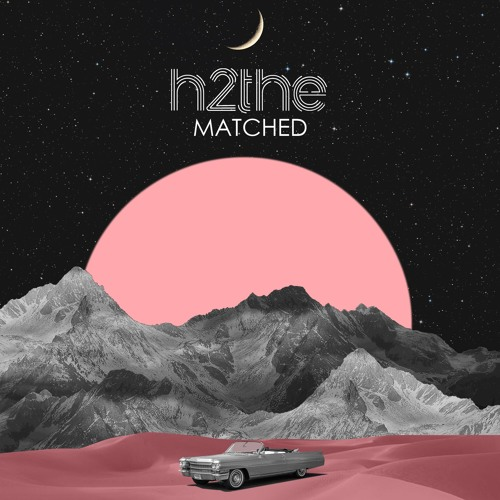 h2the - Matched