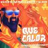 Major Lazer feat. J Balvin and El Alfa - Que Calor (ETC!ETC! X Los Tioz Remix) Portada del disco