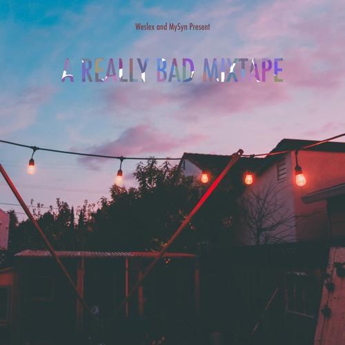 A Really Bad Mixtape