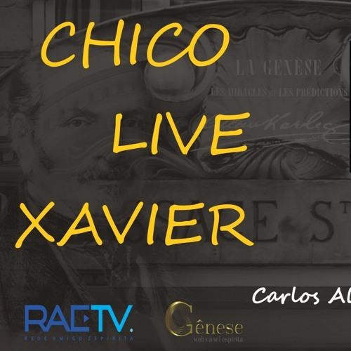 13º CHICO LIVE XAVIER - SURA - Profecia e Crença Nefasta- Carlos A Braga Costa
