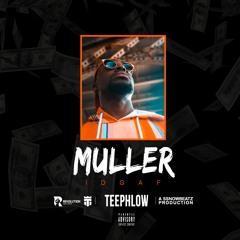 Teephlow - MULLER (IDGAF)(Prod By Ssnowbeatz)