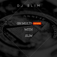 GH Multi-Genre With Dj Slim
