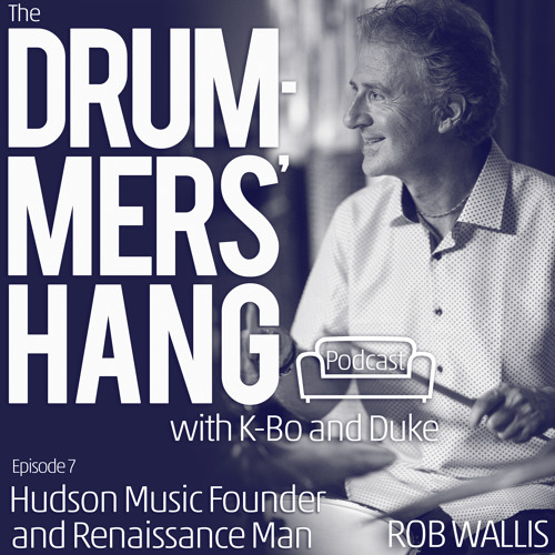 Hudson Music's Rob Wallis - Drummers' Hang Ep.7