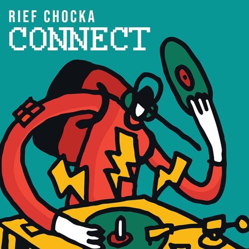 Rief Chocka - Connect