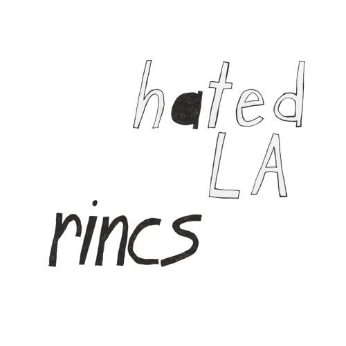 rincs - Hated LA