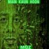 Download Main Kaun Hoon ( Produced By Don  Pak ) FREE DOWNLOAD Mp3