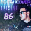 Download Young Tye Presents - HD Takeover Radio 86 Mp3