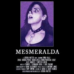 Mesmeralda - Soundtrack for the horror film Mesmeralda