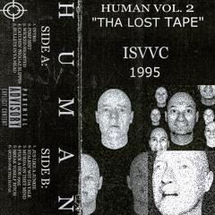 HUMAN VOL. 2 - 'THA LOST TAPE' - 1995
