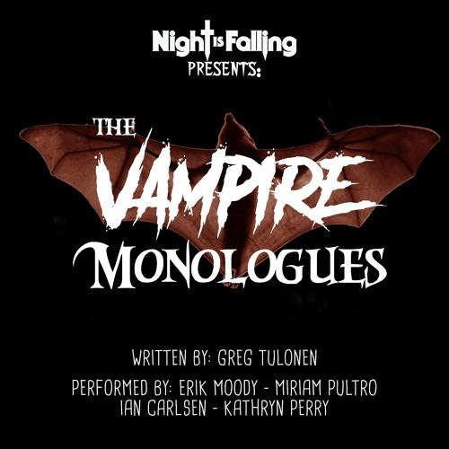 The Vampire Monologues