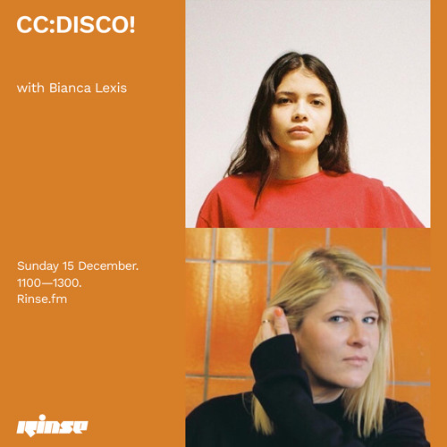 CC:DISCO! with Bianca Lexis - 15 December 2019