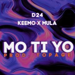 (D24) Keemo X Mula - Mo Ti Yo