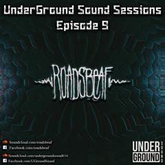UnderGround Sound Sessions Episode 9: Roadsbeaf