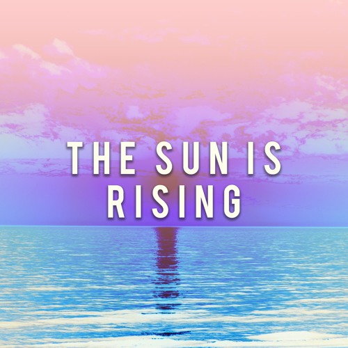 The Sun Is Rising Britt Nicole Edm Remix By Prizm Drive