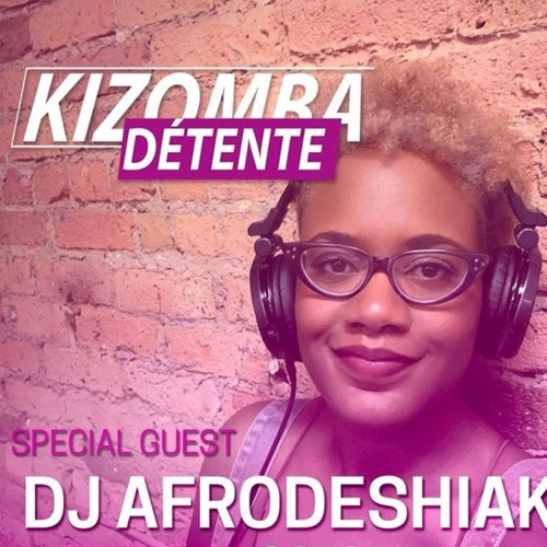 Kizomba Detente  2019 Ft Dj Afrodeshiak