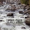 Download Jesus Only (with Faith Valverde) Mp3
