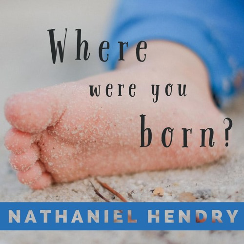 Where Were You Born? (Sermon on Psalm 87)